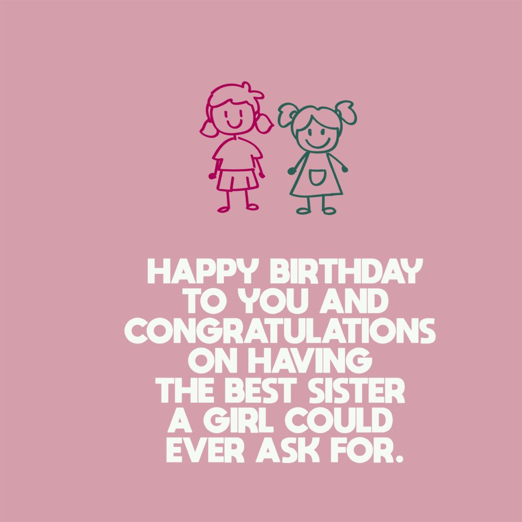 Happy Birthday Sister Wishes and Messages-08