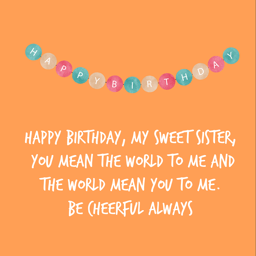 happy birthday wishes for sister 11
