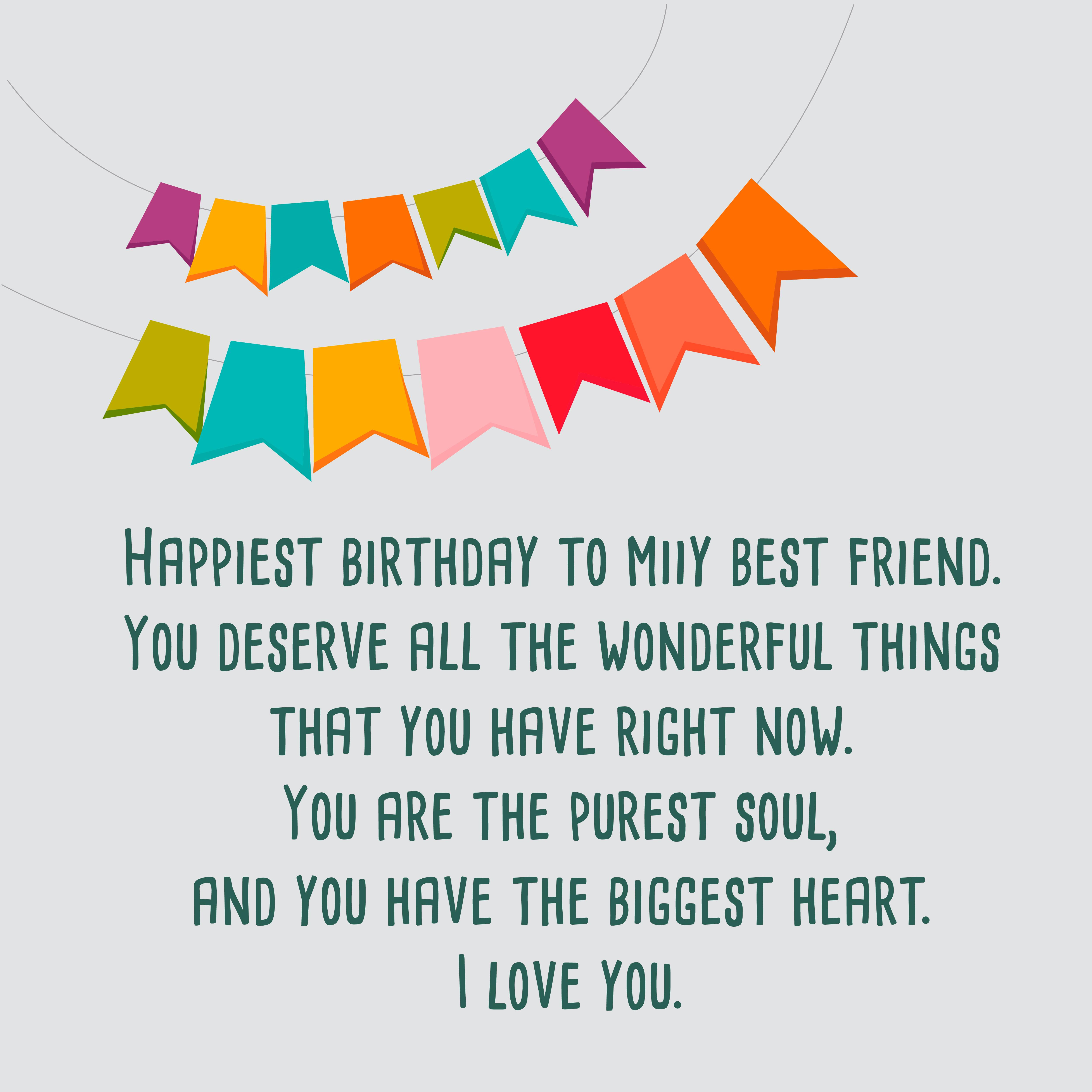 Happy Birthday Best Friend.The 225 Happy Birthday To My Best Friend Quotes Top Happy