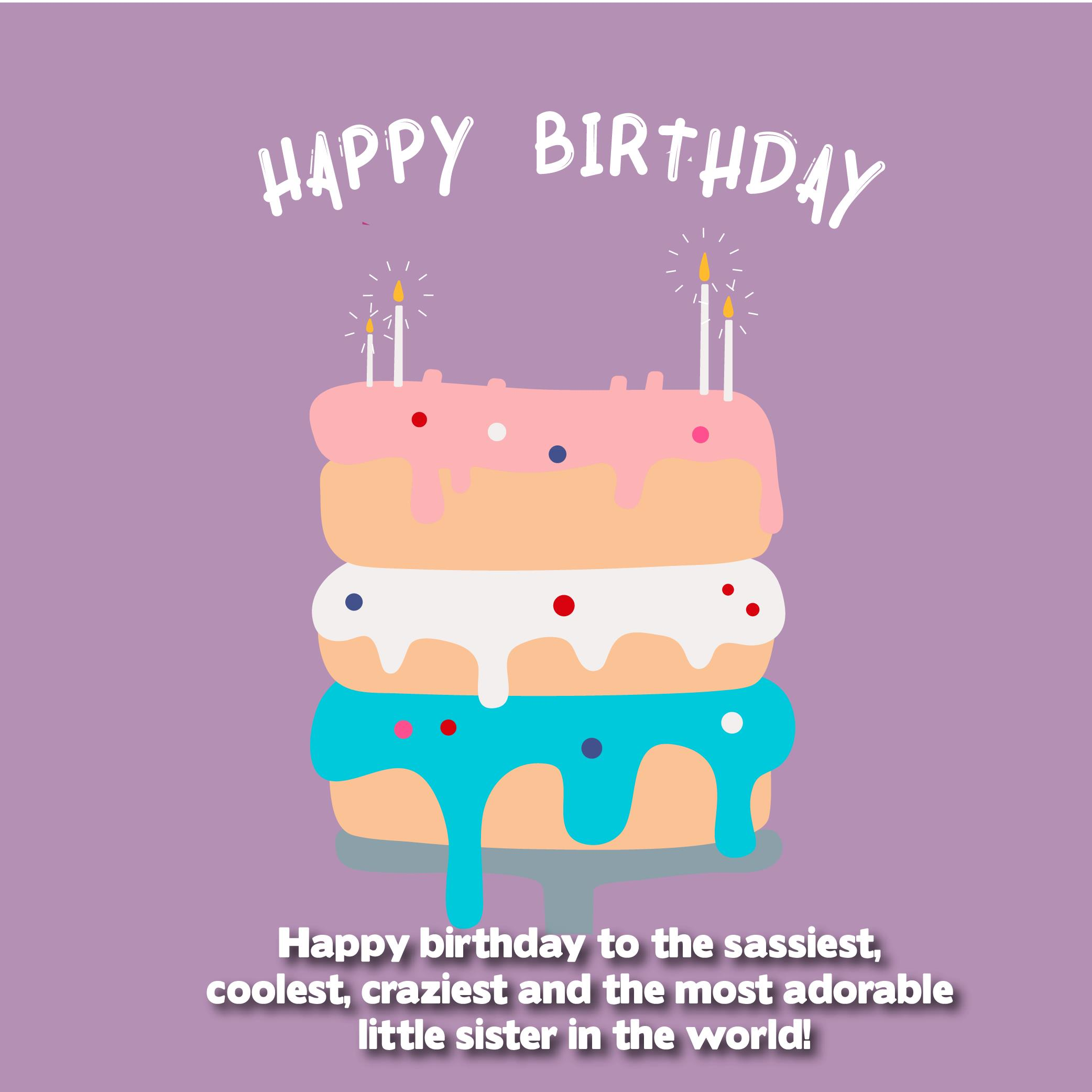 Pleasant The 210 Happy Birthday Little Sister Quotes And Wishes Top Happy Funny Birthday Cards Online Inifofree Goldxyz
