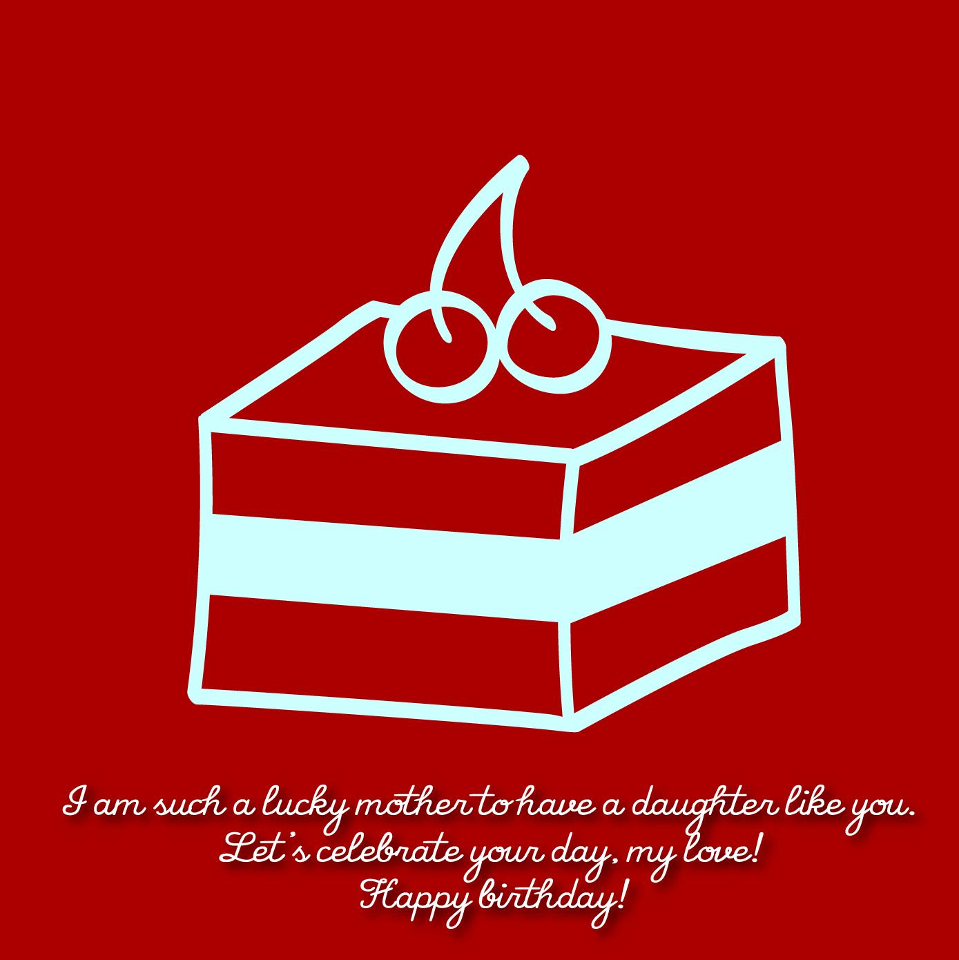 birthday-wishes-for-daughter-from-mom-07